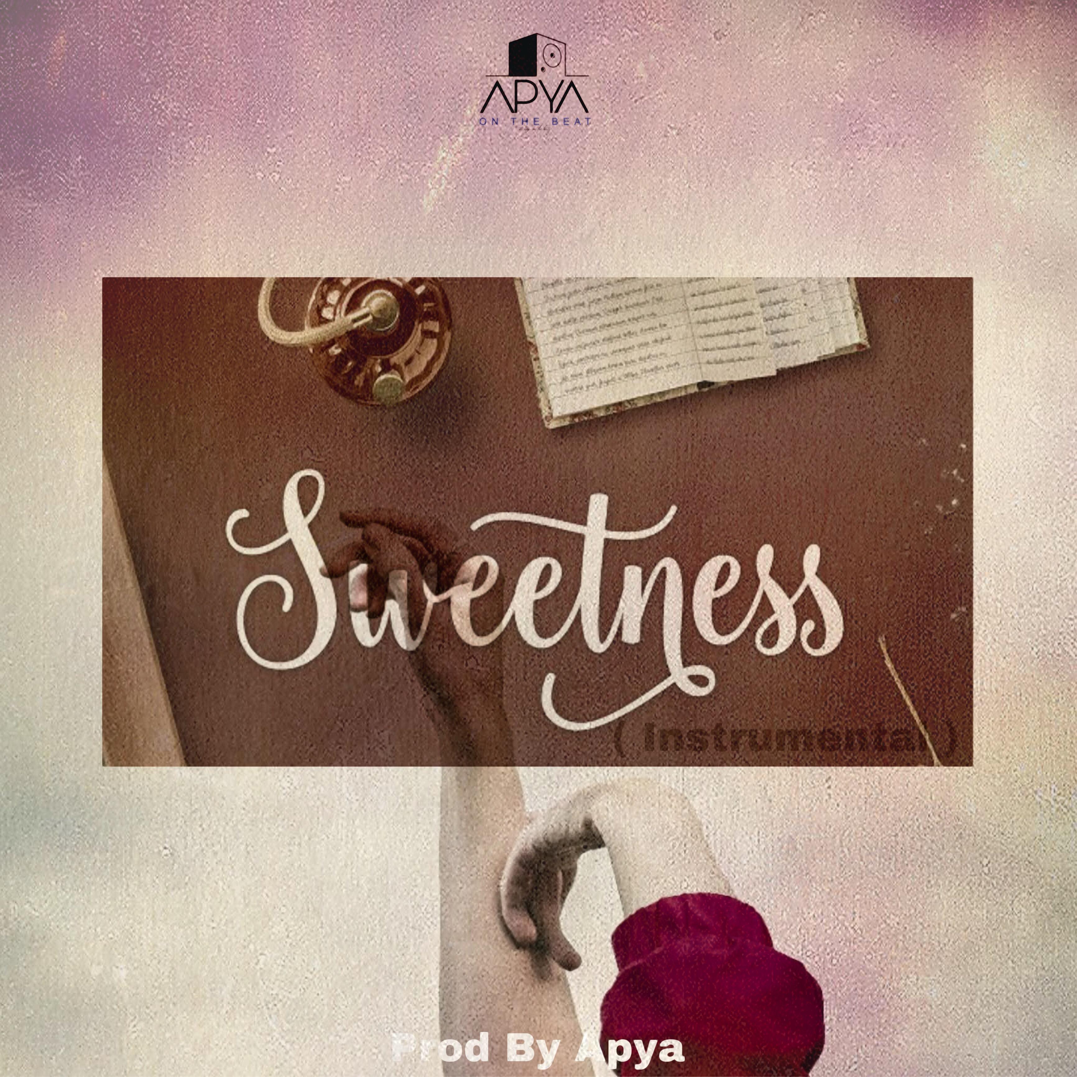 DOWNLOAD MP3: – Sweetness (Afro Instrumental)Prod  By Apya